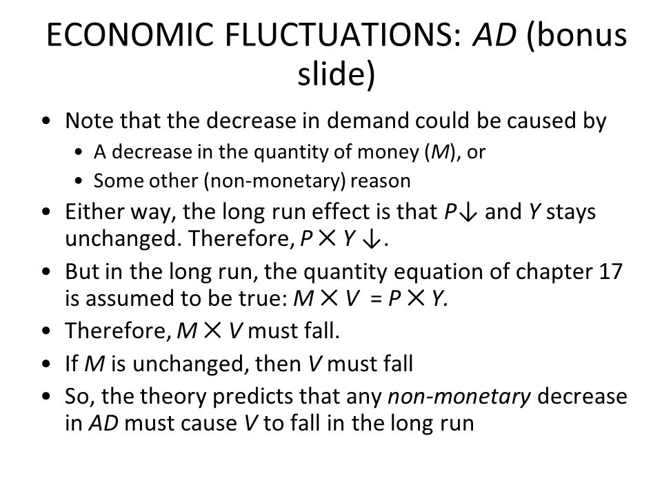 Policy response to a fall in aggregate demand If production and employment take too long to return to their long-run levels, the government could step in to hasten the process The government could push the aggregate demand curve back where it was by: increasing the money supply (expansionary monetary policy) Cutting taxes or increasing government spending (expansionary fiscal policy)