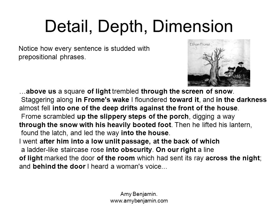 Amy Benjamin.www.amybenjamin.com Prepositional phrases can be piled up, side by side.