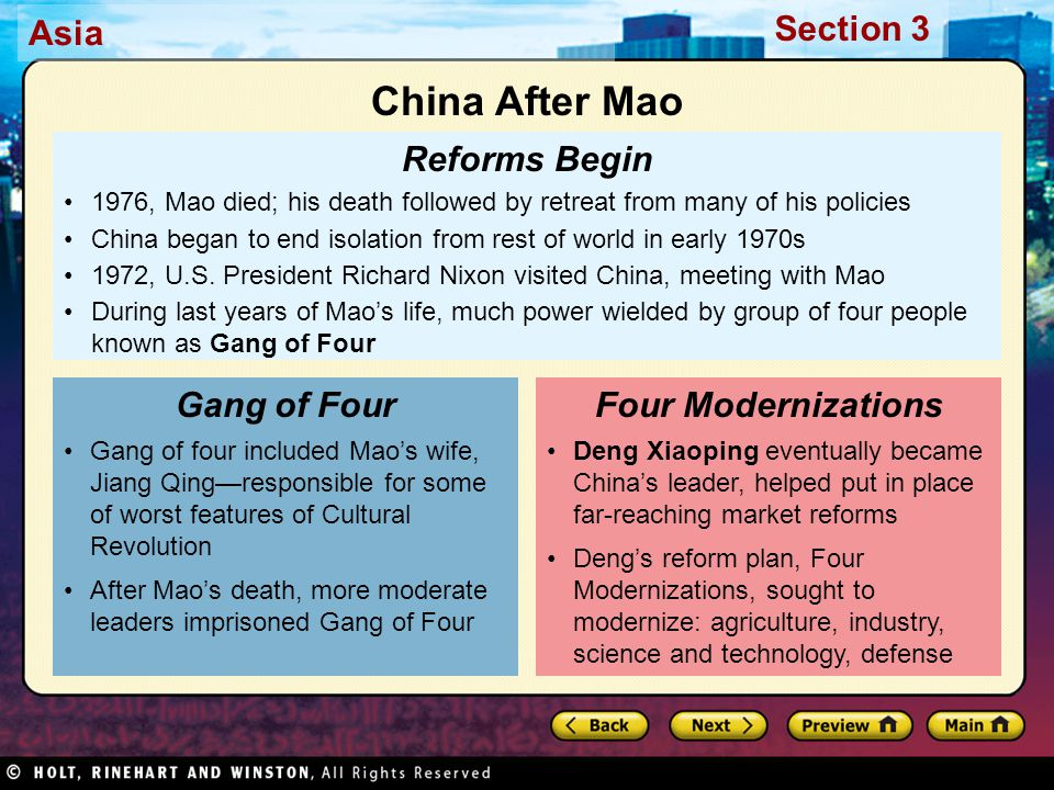 Asia Section 3 Reforms Begin 1976, Mao died; his death followed by retreat from many of his policies China began to end isolation from rest of world i