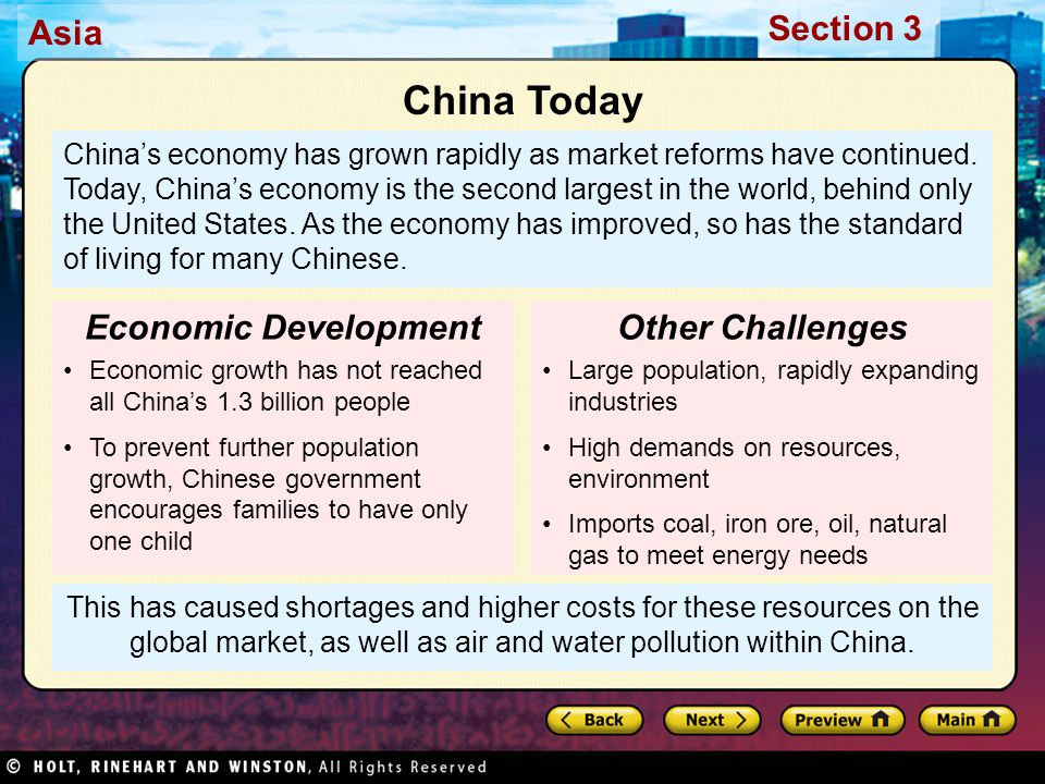 Asia Section 3 This has caused shortages and higher costs for these resources on the global market, as well as air and water pollution within China. C