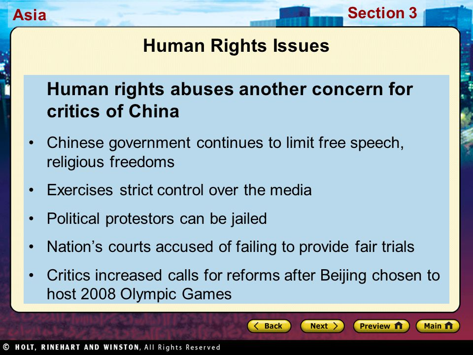 Asia Section 3 Human Rights Issues Human rights abuses another concern for critics of China Chinese government continues to limit free speech, religio