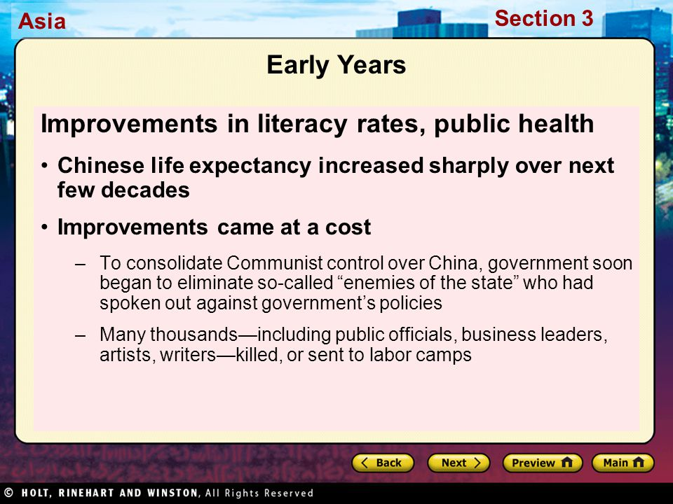 Asia Section 3 Early Years Improvements in literacy rates, public health Chinese life expectancy increased sharply over next few decades Improvements