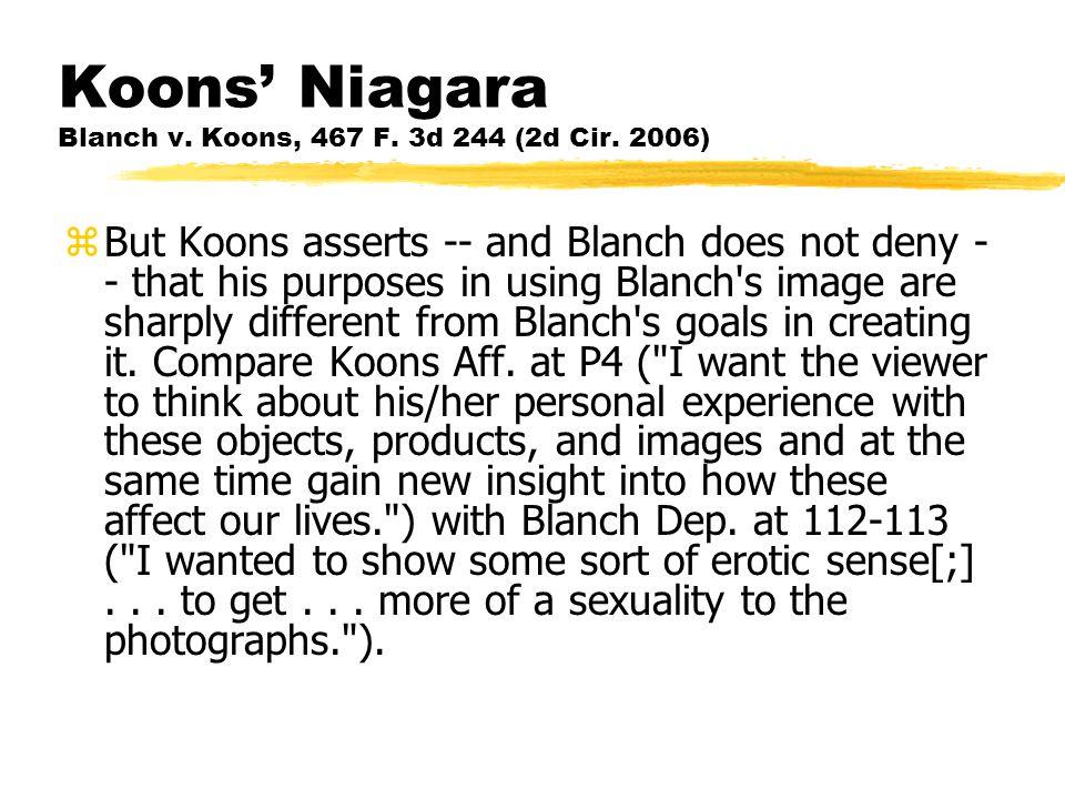 Koons' Niagara Blanch v.Koons, 467 F. 3d 244 (2d Cir.