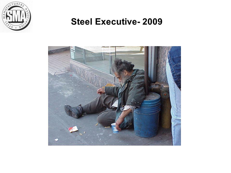 Steel Executive- 2009