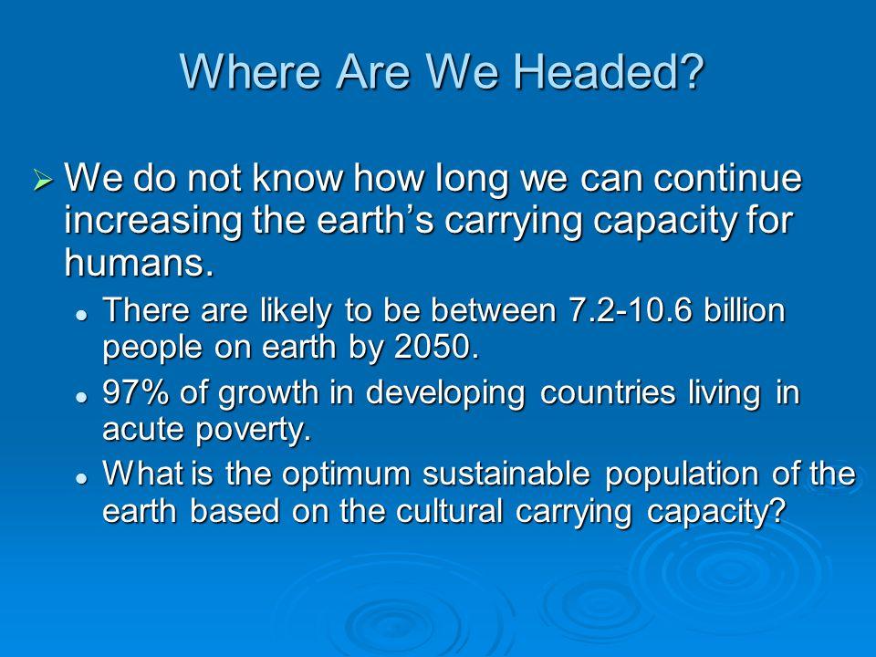 Where Are We Headed. U.N.