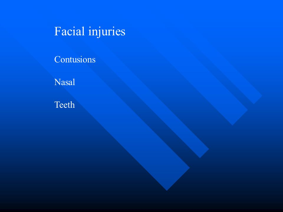 Facial injuries Contusions Nasal Teeth