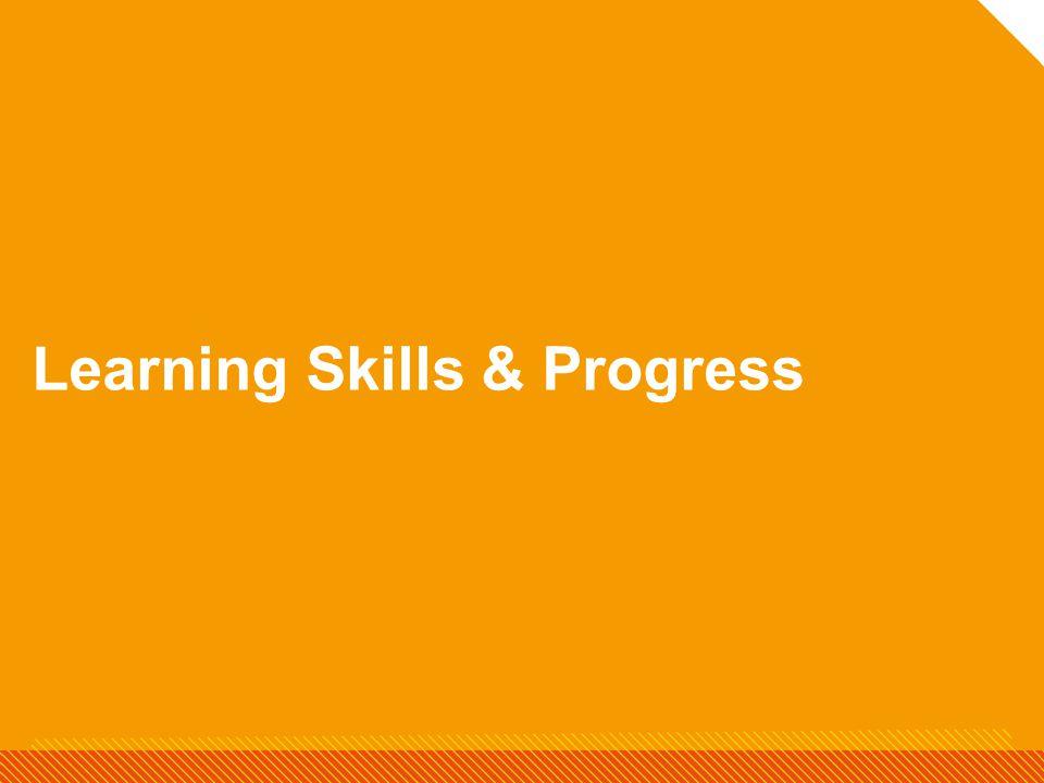Learning Skills & Progress