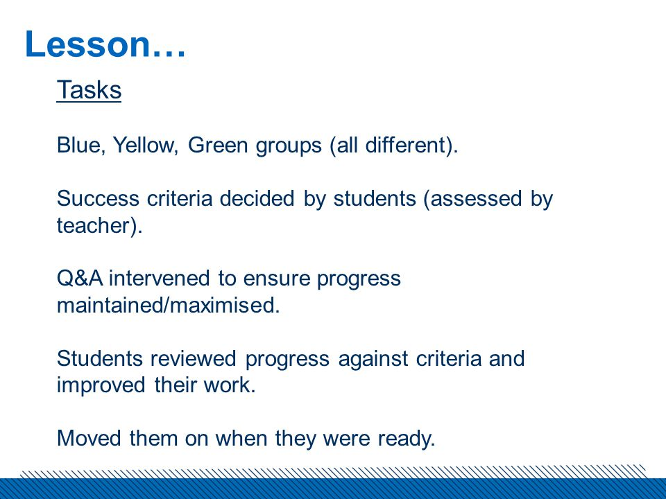 Lesson… Tasks Blue, Yellow, Green groups (all different).