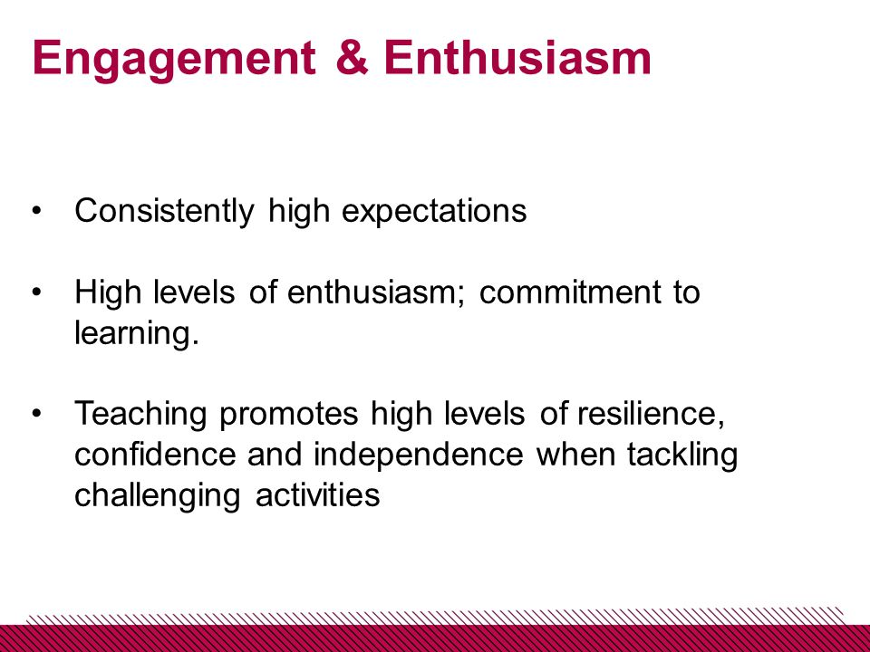 Steps to 'Outstanding' 3.High expectations Do you have consistency in your lessons.