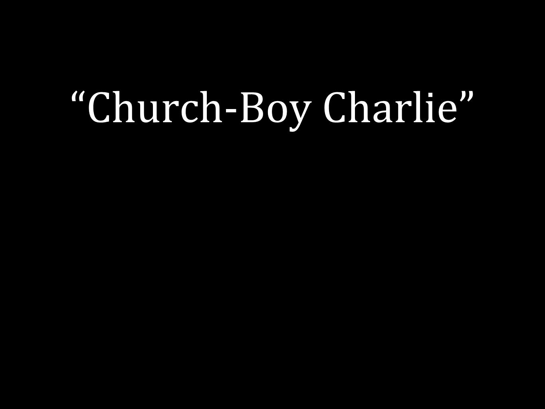Church-Boy Charlie