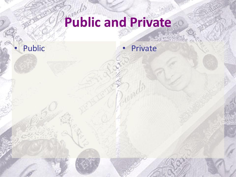 Public and Private Public Private
