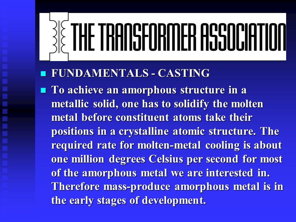n Energy Efficiency of Amorphous Metal Based Transformers