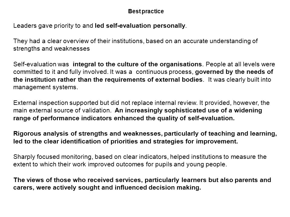 OFSTED REPORT JULY 2006 Best practice in self-evaluation A survey of schools, colleges and local authorities