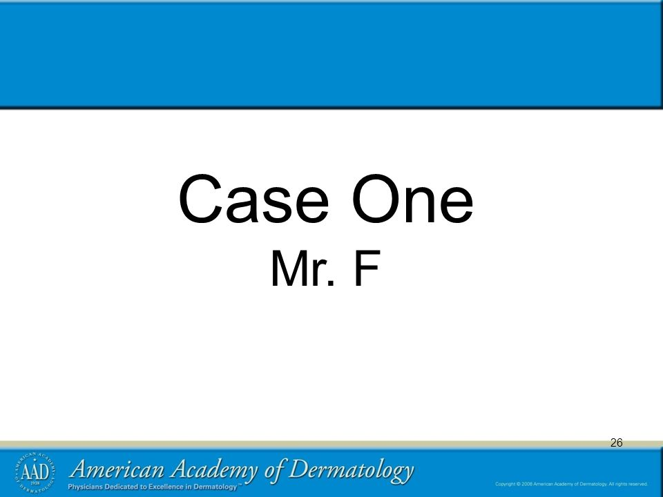 26 Case One Mr. F 26