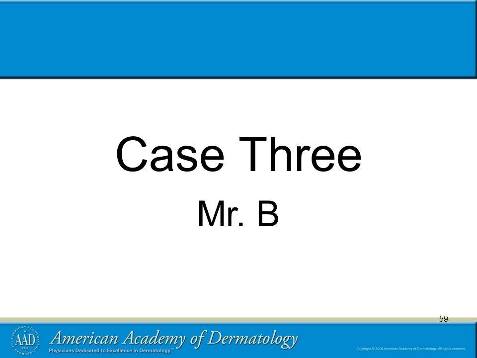 59 Case Three Mr. B 59
