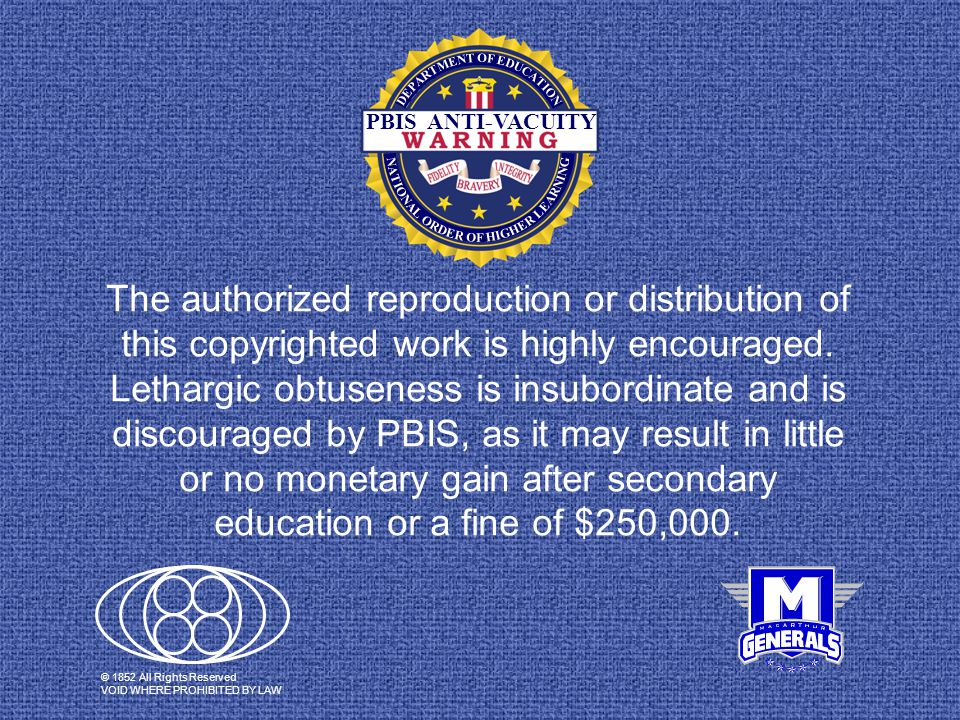 The authorized reproduction or distribution of this copyrighted work is highly encouraged.