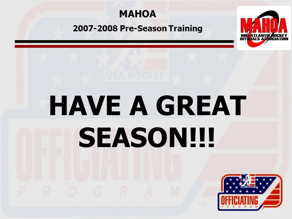 MAHOA 2007-2008 Pre-Season Training HAVE A GREAT SEASON!!!