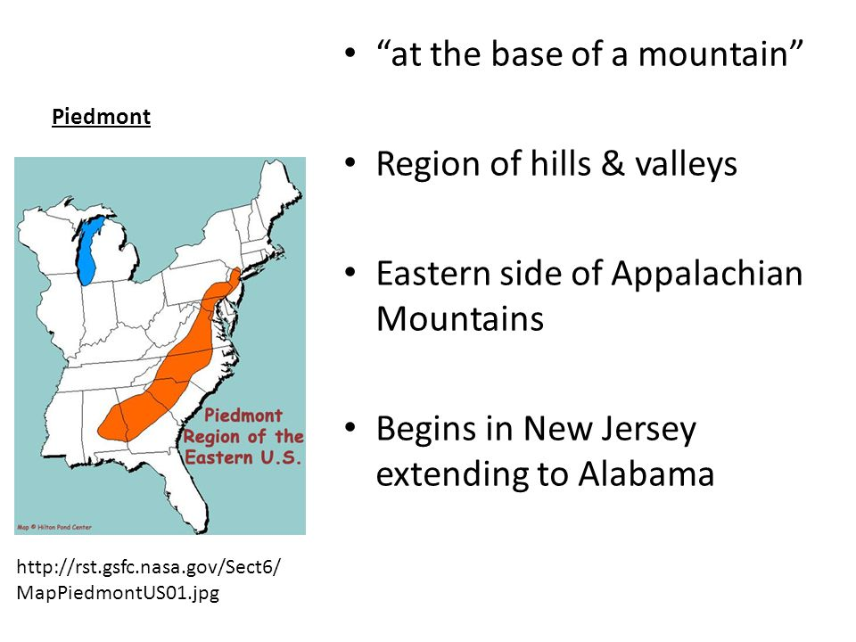 Appalachian Mountains Southern Canada to central Alabama Oldest mountains in U.S.