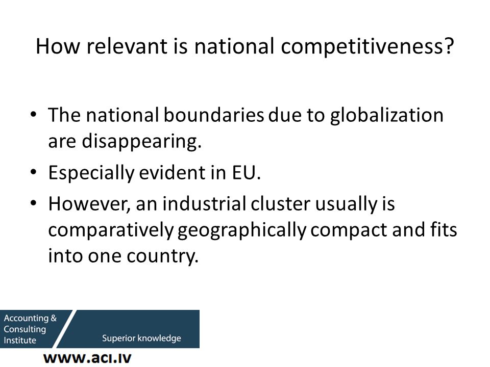 How relevant is national competitiveness.