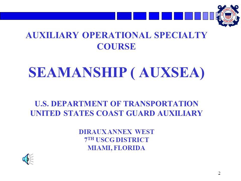 2 AUXILIARY OPERATIONAL SPECIALTY COURSE SEAMANSHIP ( AUXSEA) U.S.