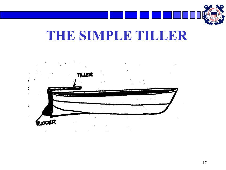 47 THE SIMPLE TILLER