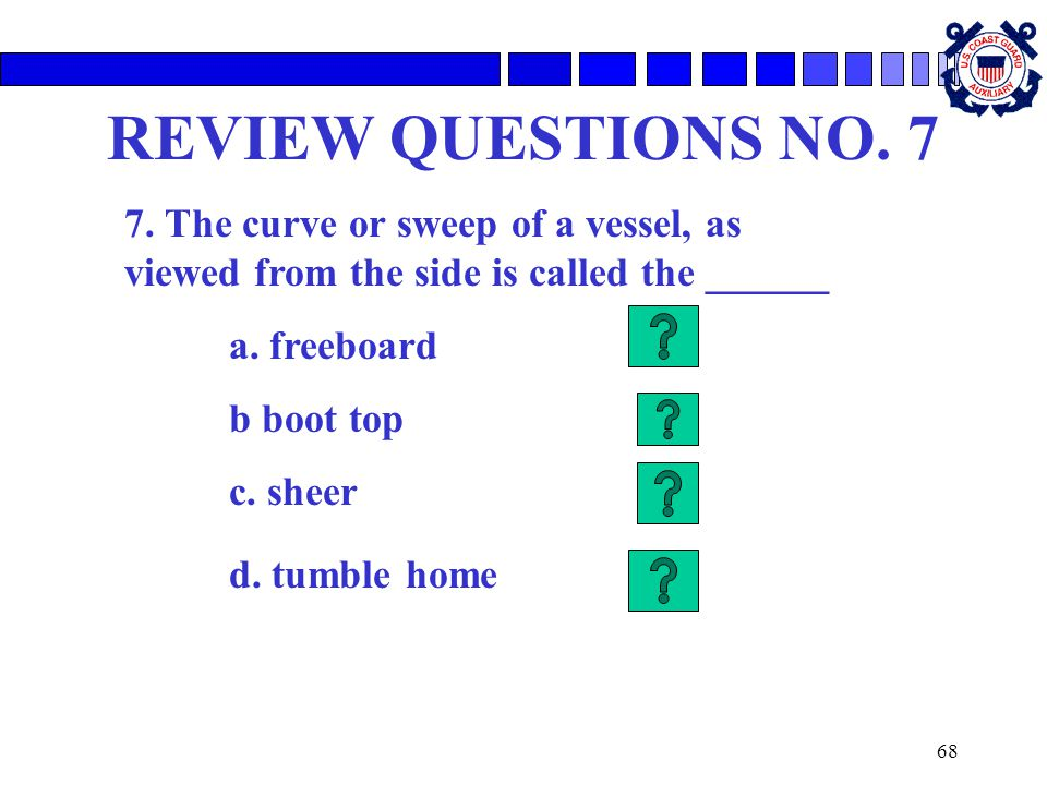68 REVIEW QUESTIONS NO.7 7.