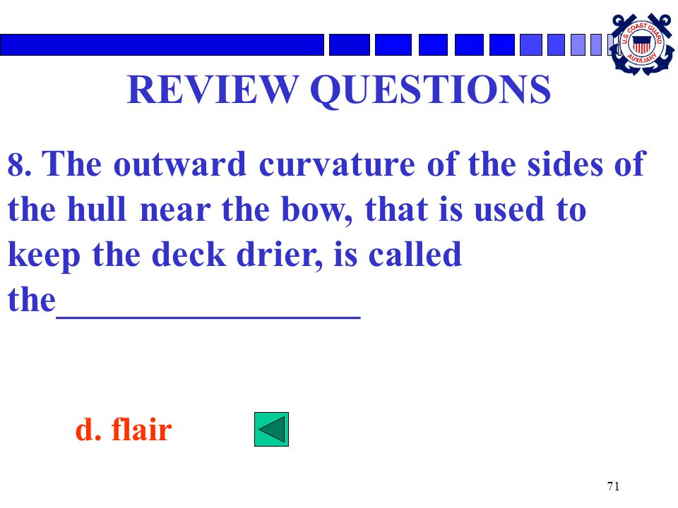 71 REVIEW QUESTIONS 8.