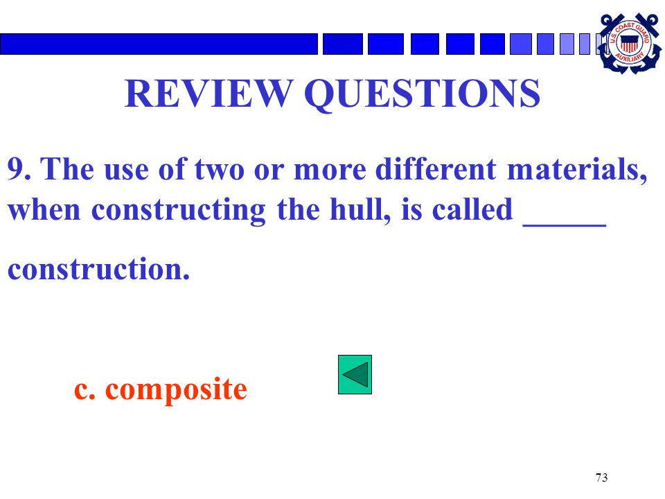 73 REVIEW QUESTIONS 9.