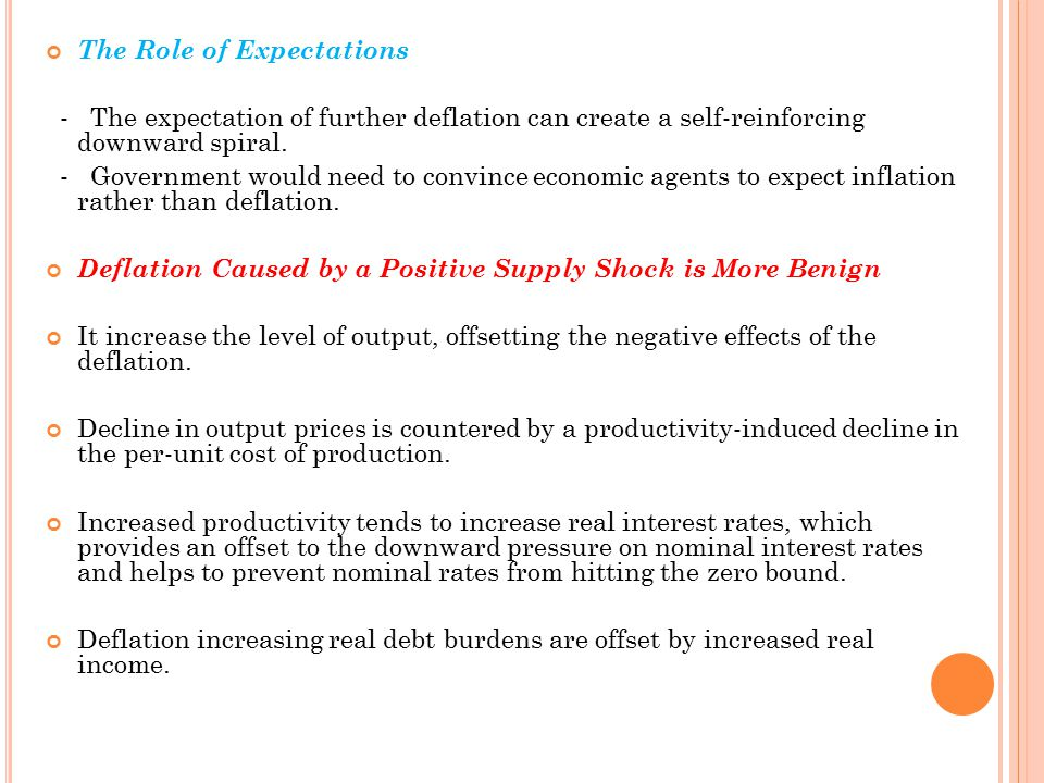 The Role of Expectations - The expectation of further deflation can create a self-reinforcing downward spiral.