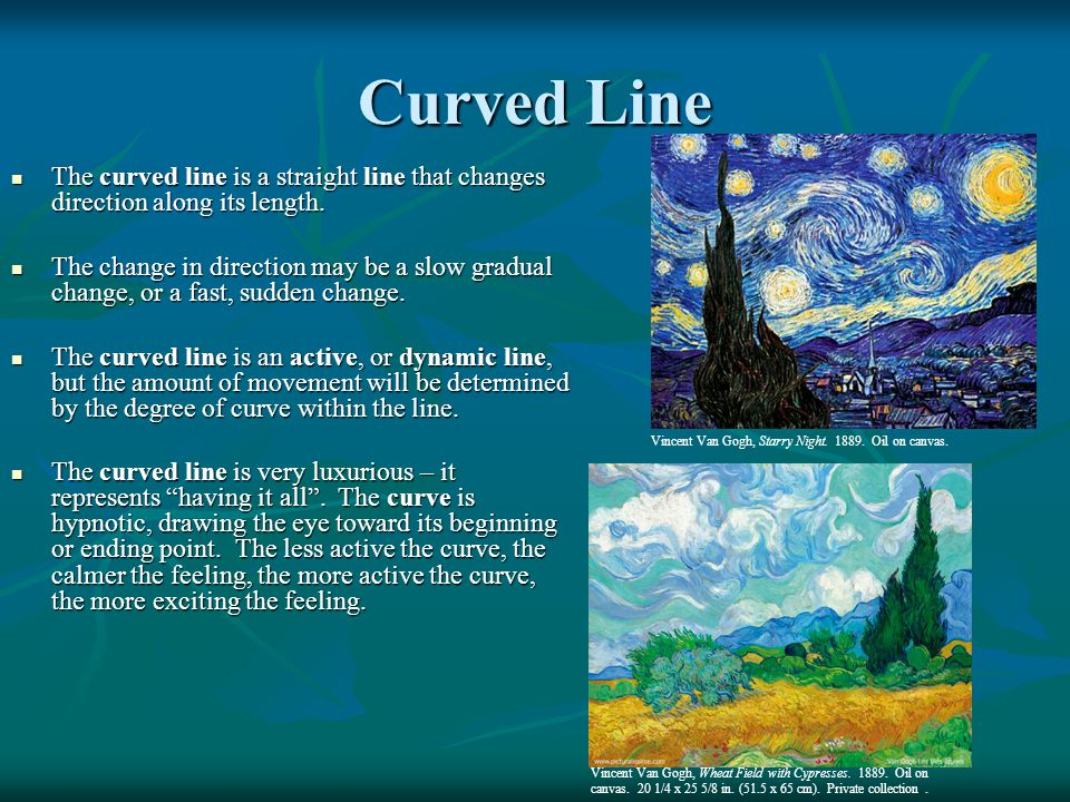Curved Line The curved line is a straight line that changes direction along its length. The curved line is a straight line that changes direction alon