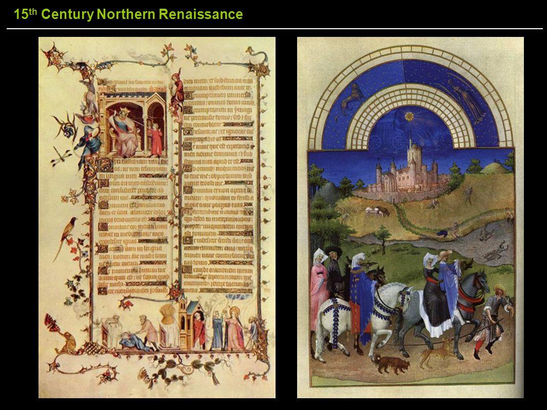 15 th Century Northern Renaissance