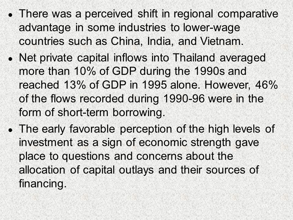 65 l There was a perceived shift in regional comparative advantage in some industries to lower-wage countries such as China, India, and Vietnam.