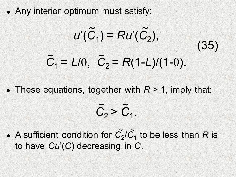81 l These equations, together with R > 1, imply that: C 2 > C 1.
