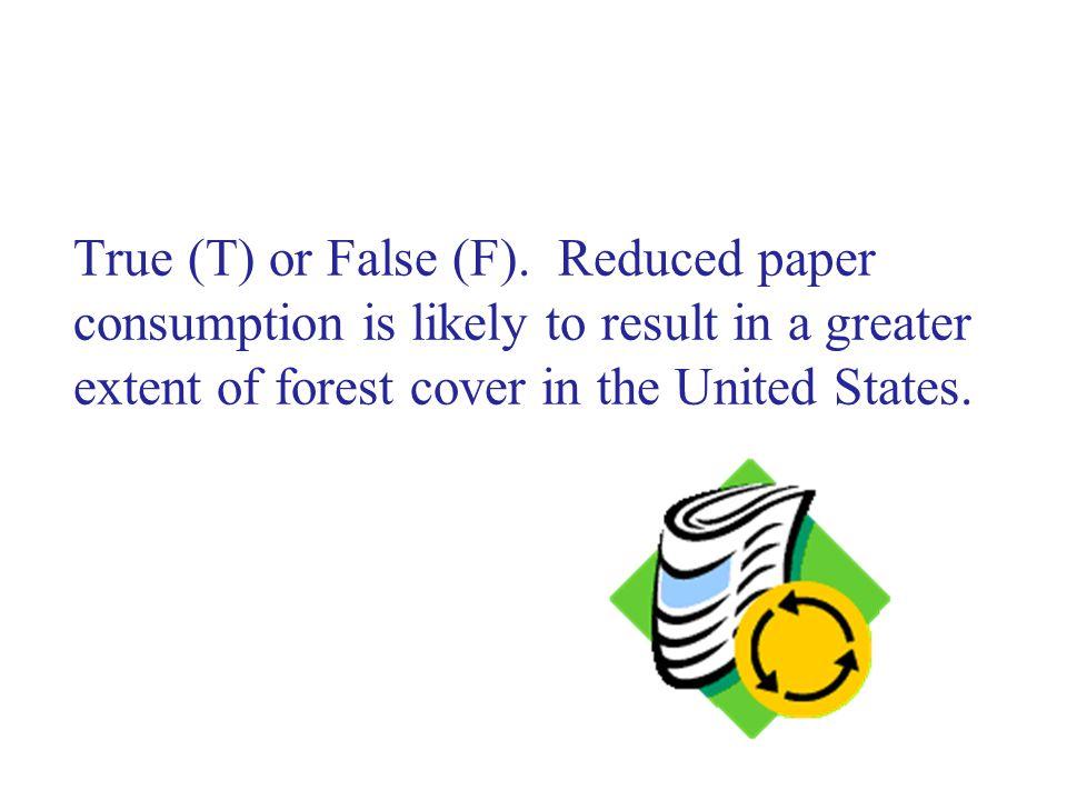 True (T) or False (F).