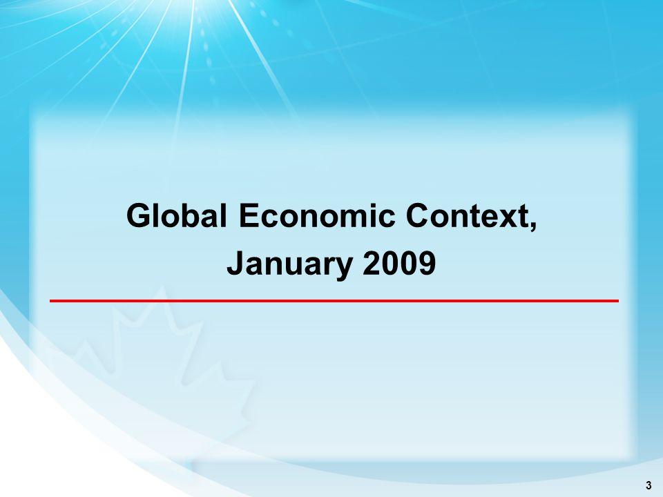 3 Global Economic Context, January 2009
