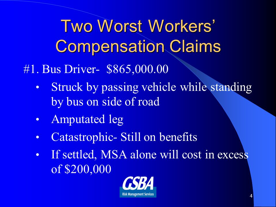Two Worst Workers' Compensation Claims #1.