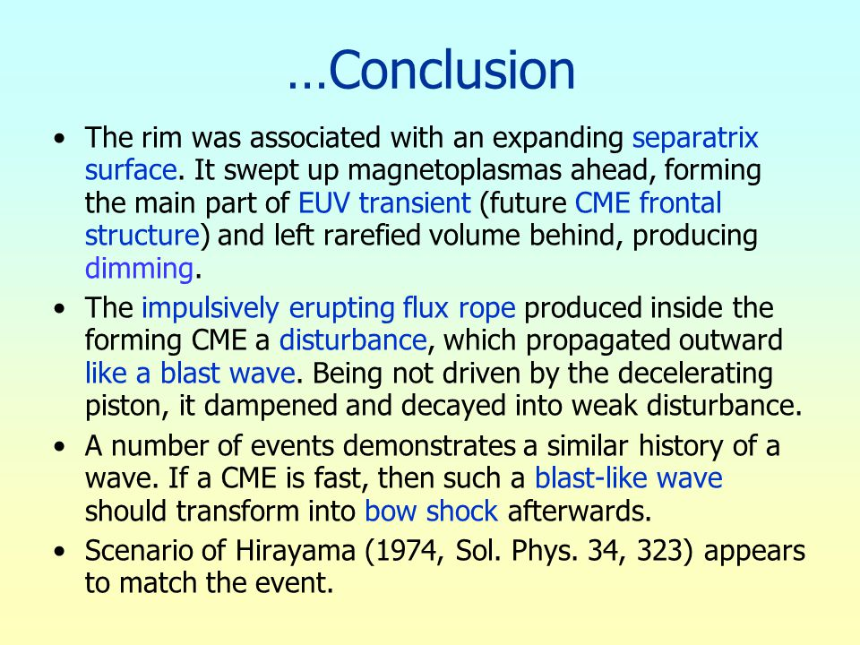 …Conclusion The rim was associated with an expanding separatrix surface.