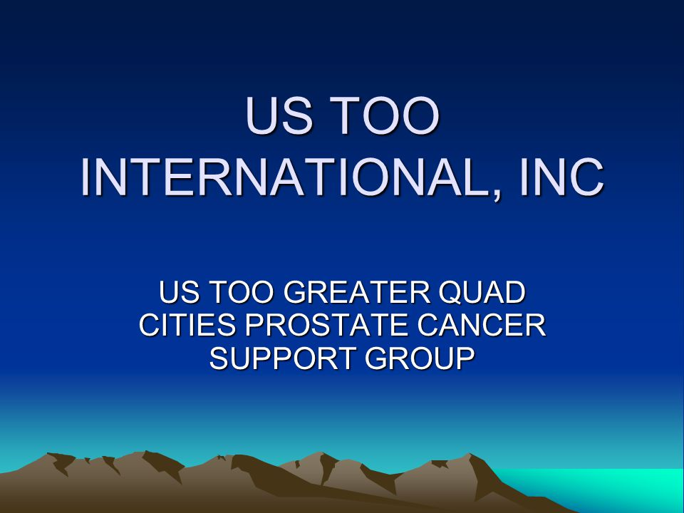 IF YOU HAVE PROSTATE CA Know your PSA numbers Know your Gleason Score Find a support network or group to get unbiased info on treatment options