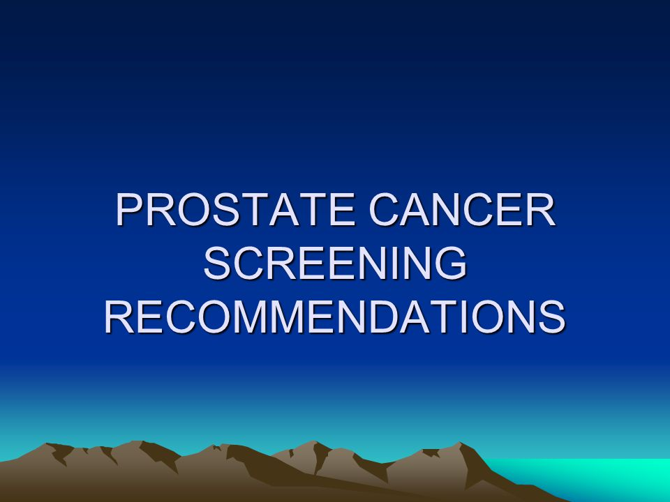 WHAT YOU NEED TO KNOW ABOUT PROSTATE CANCER If you have a family history, include DRE and PSA in your annual checkups Get to know your PSA numbers (make sure your PSA numbers are stable)