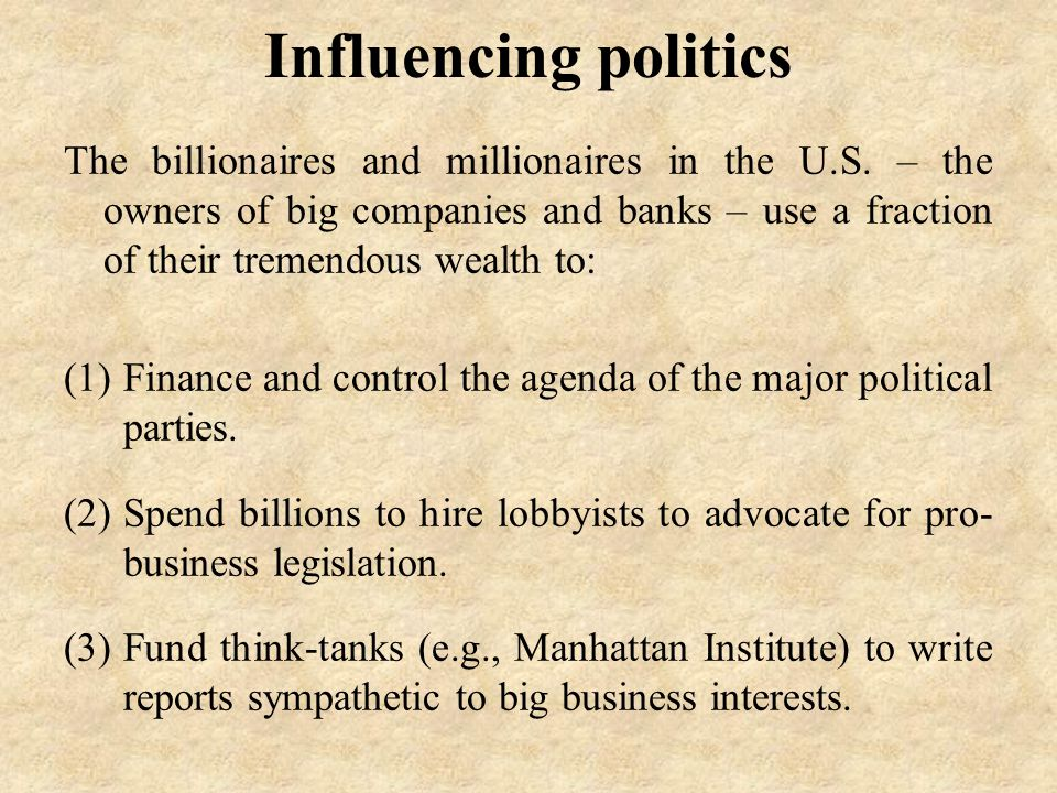 Influencing politics The billionaires and millionaires in the U.S.