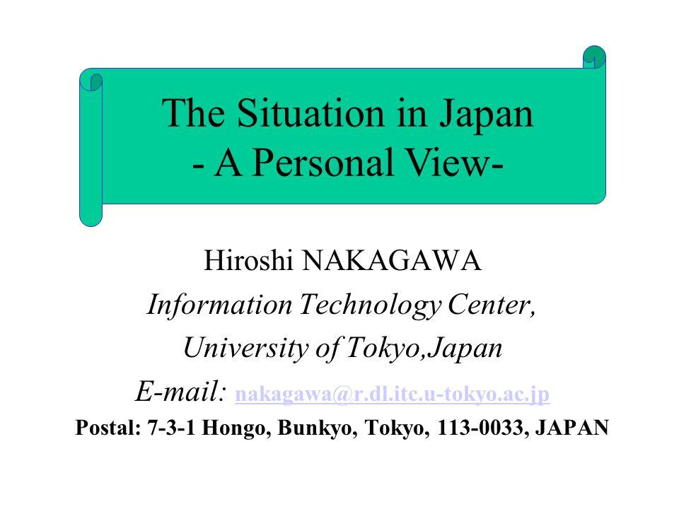 Hiroshi NAKAGAWA Information Technology Center, University of Tokyo,Japan E-mail: nakagawa@r.dl.itc.u-tokyo.ac.jp nakagawa@r.dl.itc.u-tokyo.ac.jp Post