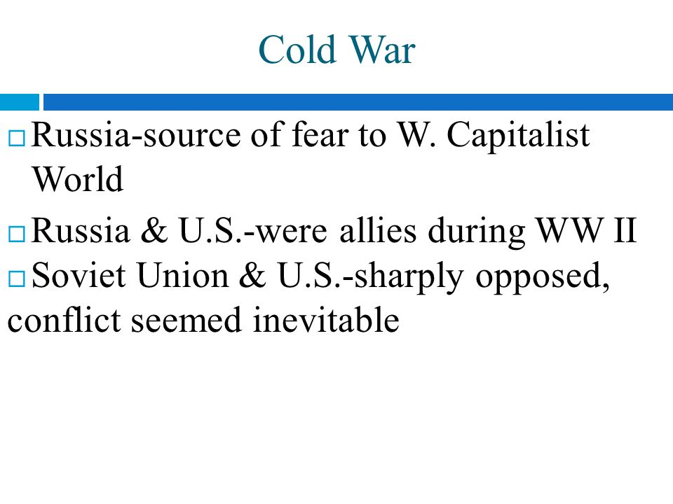 Cold War-Military Conflict  In 1946, W.