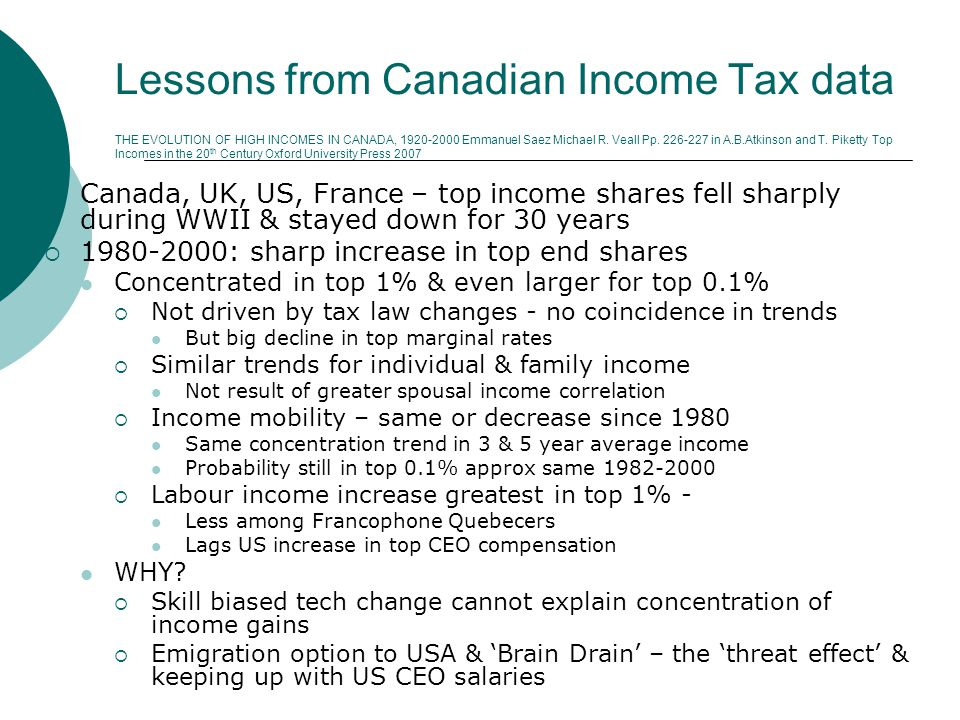 Lessons from Canadian Income Tax data THE EVOLUTION OF HIGH INCOMES IN CANADA, 1920-2000 Emmanuel Saez Michael R.