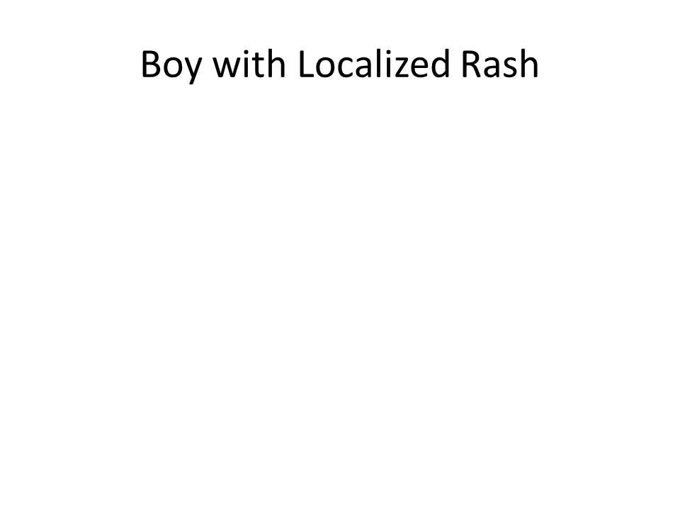 Boy with Localized Rash