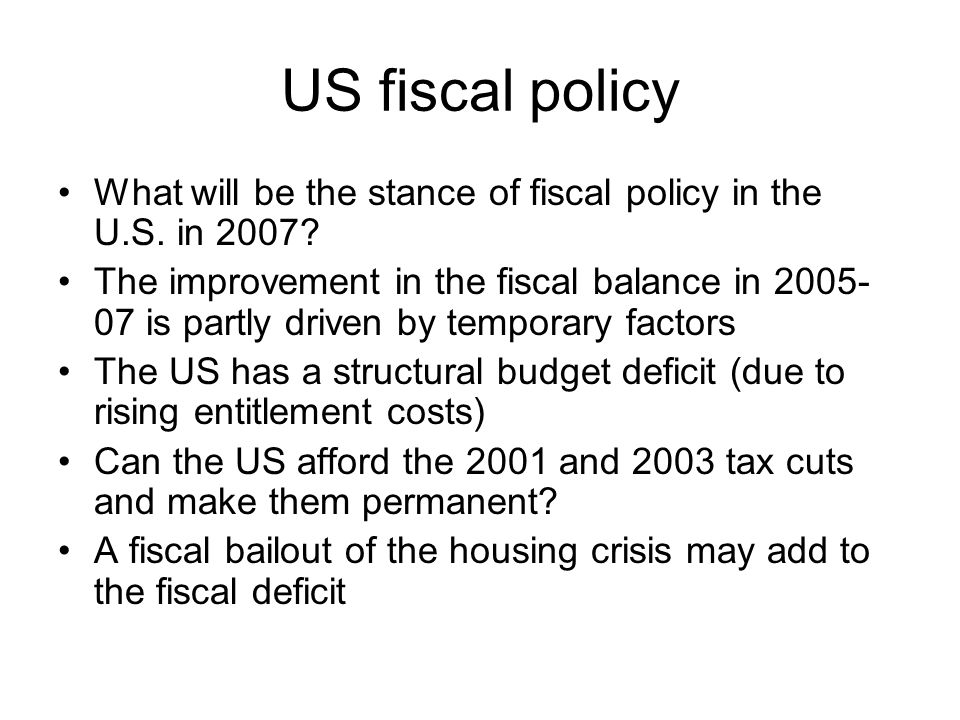 US fiscal policy What will be the stance of fiscal policy in the U.S.