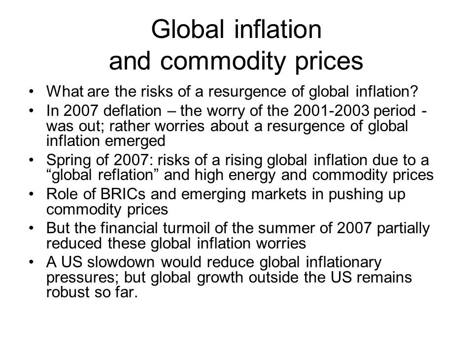 Global inflation and commodity prices What are the risks of a resurgence of global inflation.