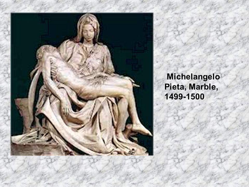 Michelangelo Pieta, Marble, 1499-1500