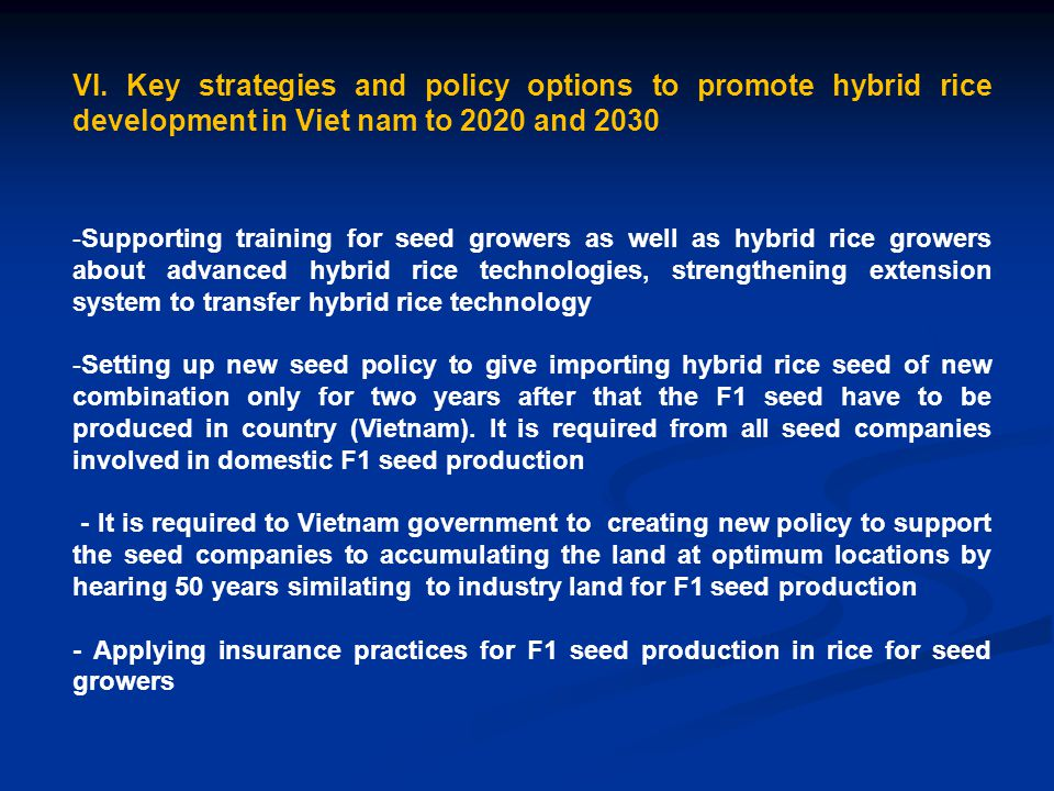 VI. Key strategies and policy options to promote hybrid rice development in Viet nam to 2020 and 2030 -Supporting training for seed growers as well as