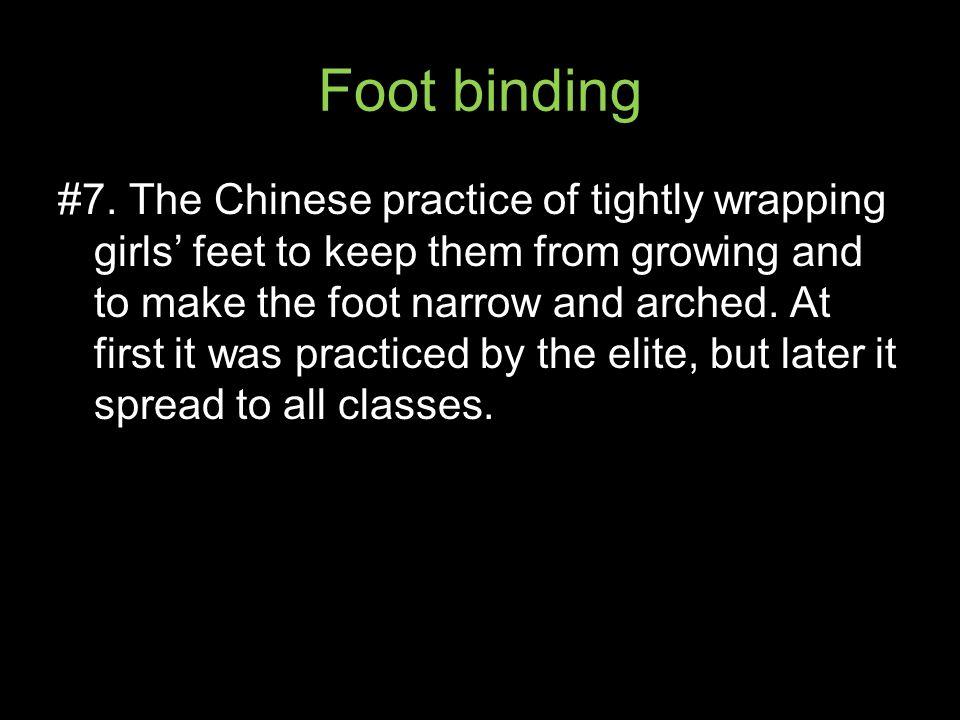 Foot binding #7.