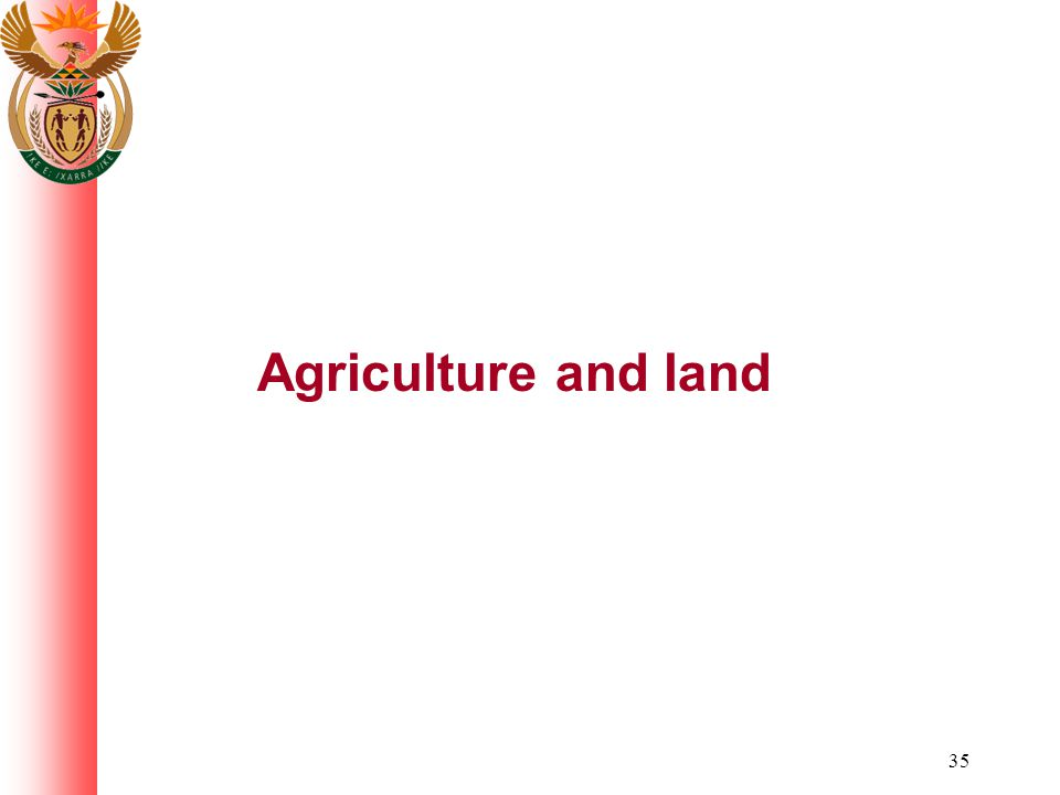 35 Agriculture and land